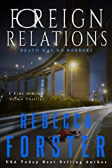 Foreign Relations: A Finn O'Brien Crime Thriller Kindle Edition