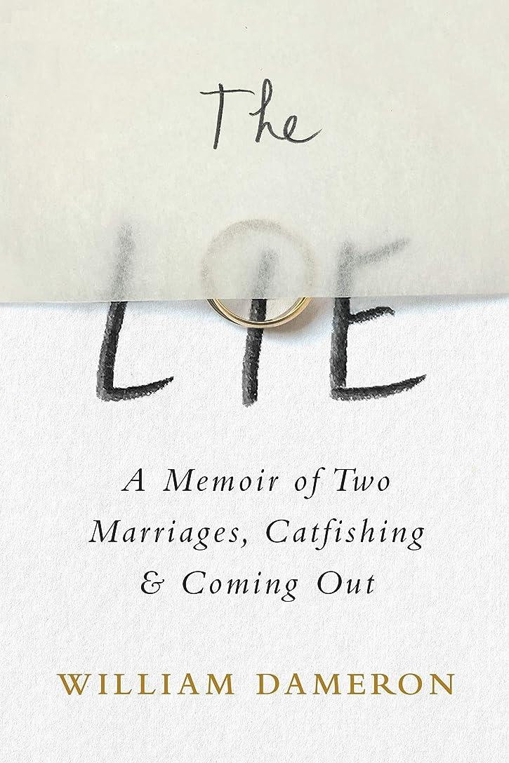 アトミック固体慈善The Lie: A Memoir of Two Marriages, Catfishing & Coming Out (English Edition)