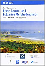 The 8th Symposium on River, Coastal and Estuarine Morphodynamics, june 2013. Santander, Spain.