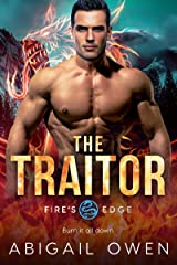 The Traitor (Fire's Edge Book 6) Kindle Edition