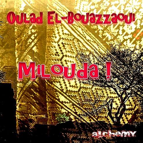 MP3 TÉLÉCHARGER GRATUIT BOUAZZAOUI OULAD