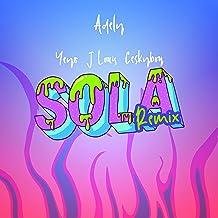 Sola (feat. Jlouis, Yeyo & Ceskyboy) (Remix)