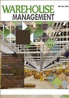 Warehouse Management November-June 2016 Edition: Trade Specific Digital Magazine on Warehousing & Intralogistics Industry (English Edition)