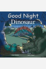 Good Night Dinosaur (Good Night Our World) Kindle Edition
