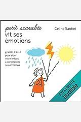 Petit scarabée vit ses émotions: Graines d'éveil pour aider votre enfant à comprendre ses émotions Audible Audiobook