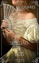 Solidão a Dois (Os Quatro Amores Livro 4)