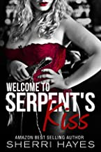 Welcome to Serpent's Kiss: (Serpent's Kiss 0.5)