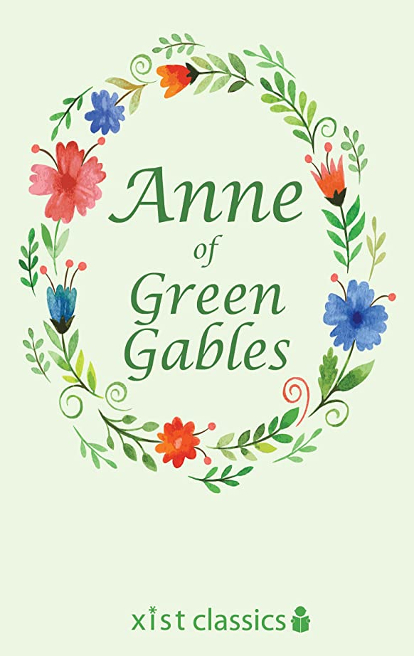 ウィザード参照するパラシュートAnne of Green Gables (Xist Classics) (English Edition)