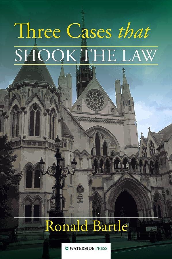 場合蒸留衝撃Three Cases that Shook the Law (English Edition)