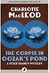 The Corpse in Oozak's Pond (The Peter Shandy Mysteries) Kindle Edition