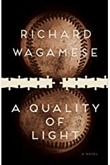 A Quality Of Light Kindle Edition