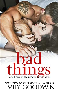 Bad Things: (Cole & Ana #1) (Love is Messy Book 3)