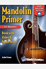 Mandolin Primer Book For Beginners Deluxe Edition (Audio & Video Access) Kindle Edition