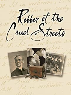 Robber of the Cruel Streets: The Prayerful Life of George Müller