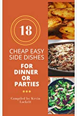 18 Cheap Easy Side Dishes For Dinner Kindle Edition