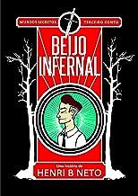 Beijo Infernal (Mundos Secretos Livro 3)