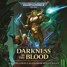 Darkness in the Blood: Blood Angels: Warhammer 40,000