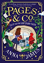 Pages & Co Tilly & The Lost Fairytales