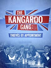 The Kangaroo Gang: Thieves by Appointment