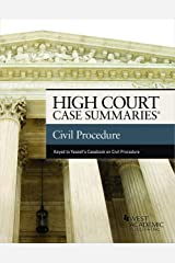 High Court Cases Summaries on Civil Procedure (Keyed to Yeazell and Schwartz) (High Court Case Summaries) Kindle Edition