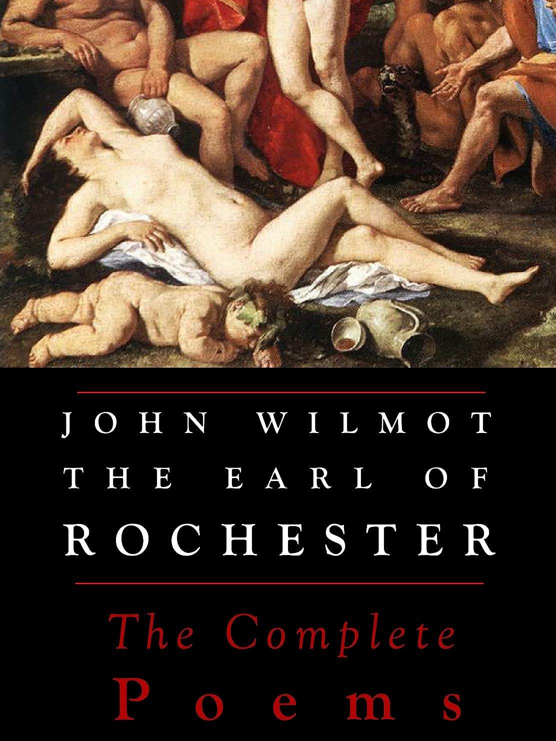 サルベージ説得棚Rochester: The Complete Poems (Annotated) (English Edition)