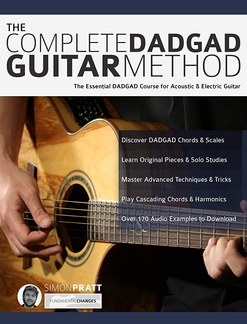 パッド観光に行く野なThe Complete DADGAD Guitar Method: The Essential DADGAD Course for Acoustic and Electric Guitar (English Edition)