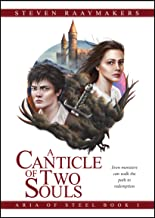 A Canticle of Two Souls (Aria of Steel Book 1)