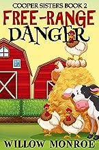 Free-Range Danger (Cooper Sister Cozy Mystery Book 2)