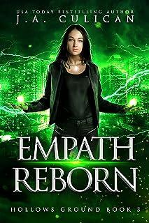 Empath Reborn (Hollows Ground Book 3)