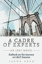 A Cadre of Experts: An LSAT Novel