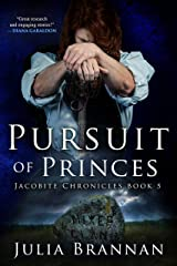 Pursuit of Princes (The Jacobite Chronicles Book 5) Kindle Edition