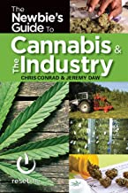 The Newbies Guide to Cannabis & The Industry