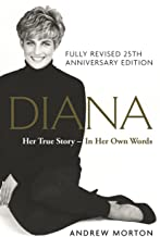 Scaricare Libri Diana: Her True Story - In Her Own Words: 25th Anniversary Edition (English Edition) PDF