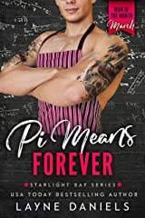 Pi Means Forever: Man of the Month Club - March (Starlight Bay Book 3) Kindle Edition