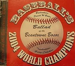 Ballad of the Beantown Bosox - Baseball's 2004 World Champions