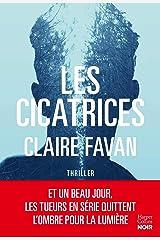 Les cicatrices: le nouveau thriller de la plus machiavélique des autrices du genre (HarperCollins) Format Kindle