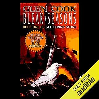 Bleak Seasons: Chronicles of the Black Company, Book 6
