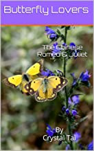 Butterfly Lovers: The Chinese Romeo & Juliet