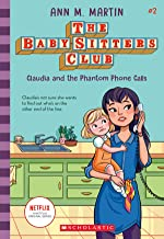 Claudia and the Phantom Phone Calls (The Baby-sitters Club, 2) (2) PDF