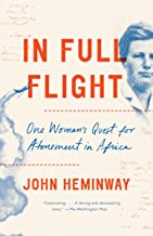 Best In Full Flight: A Story of Africa and Atonement Review