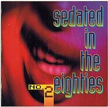 Sedated in the Eighties, No. 2