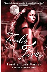 Trial by Fire: Book 2 (Raised By Wolves) Kindle Edition