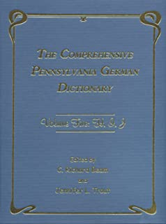 The Comprehensive Pennsylvania German Dictionary, Volume Five: H, I, J