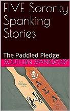 Best sorority spanking stories Reviews