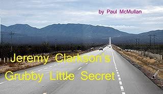 Jeremy Clarkson's Grubby Little Secret (Grubby Little Secrets Book 3) (English Edition)