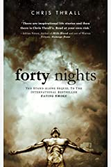 Forty Nights: My Escape From Crystal Meth Hell (Eating Smoke Series Book 2) Kindle Edition