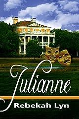 Julianne (Coastal Chronicles Book 1) Kindle Edition