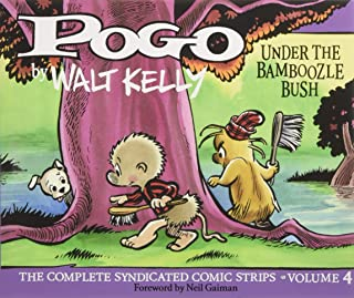 Pogo The Complete Syndicated Comic Strips: Under The Bamboozle Bush (Vol. 4) (Walt Kelly's Pogo)