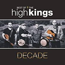 Decade: Best Of The High Kings