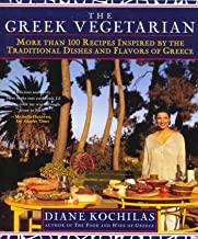 The Greek Vegetarian: More Than 100 Recipes Inspired by the Traditional Dishes and Flavors of Greece